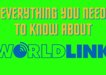 Everything You Need To Know About Worldlink Communications