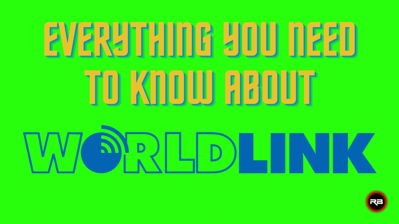 Everything you need to know about Worldlink Communication