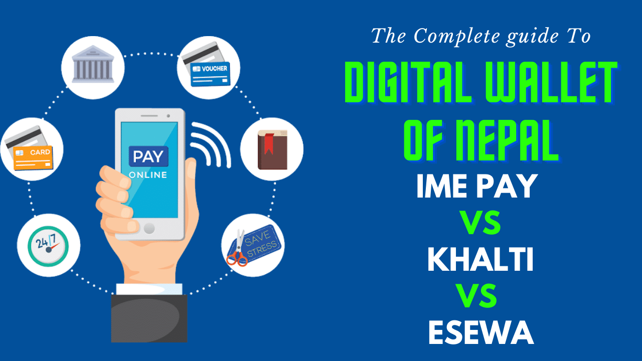 Which is the best digital wallet of Nepal?- Rupesh's Blog